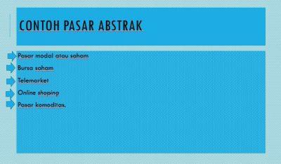 Contoh Pasar Abstrak
