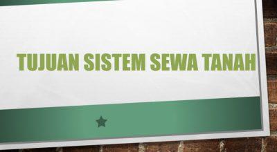 Tujuan Sistem Sewa Tanah